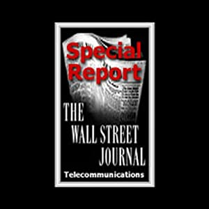 The Wall Street Journal Special Report on Telecommunications Newspaper / Magazine