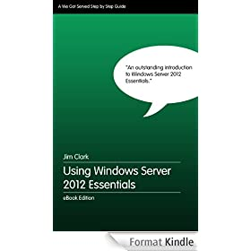 Using Windows Server 2012 Essentials - Step by Step (English Edition)