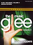 Collectif Glee the Music Volume 3 Showstoppers (Piano Vocal Guitar)