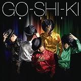 GO-SHI-KI