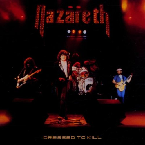 Nazareth - Dressed to Kill - Zortam Music
