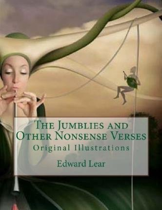[(The Jumblies and Other Nonsense Verses: Original Illustrations)] [Author: Edward Lear] published on (May, 2013)