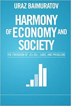 Harmony Of Economy And Society: The Paradigm Of