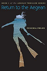 Return To The Aegean - Book 1 by Fuschia Phlox ebook deal