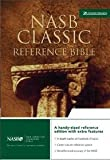 img - for NASB Classic Reference Bible: The Perfect Choice for Word-For-Word Study of the Bible (Updated)[ NASB CLASSIC REFERENCE BIBLE: THE PERFECT CHOICE FOR WORD-FOR-WORD STUDY OF THE BIBLE (UPDATED) ] by Zondervan Publishing (Author) Mar-30-99[ Hardcover ] book / textbook / text book