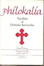 Philokalia: The Bible of Orthodox Spirituality