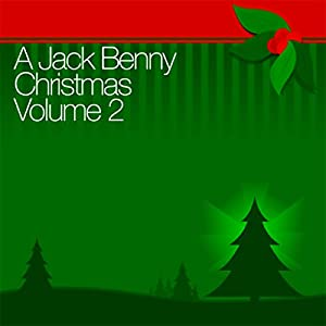 A Jack Benny Christmas Vol. 2 Radio/TV Program