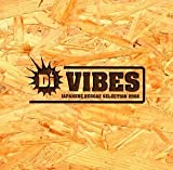 Di VIBES~Japanese Reggae Selection 2002~を試聴する