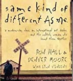 Same Kind of Different As Me [Abridged, Audiobook, CD] Publisher: Thomas Nelson; Abridged edition