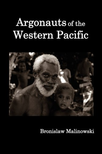 review argonauts of the western pacific Argonauts of the western pacific: an account of native enterprise and adventure in the archipelagoes of melanesian new guinea by bronislaw malinowski i've been taking some time this summer for pleasure reading, getting to some of the classic ethnographies and case studies that have influenced contemporary qualitative research.
