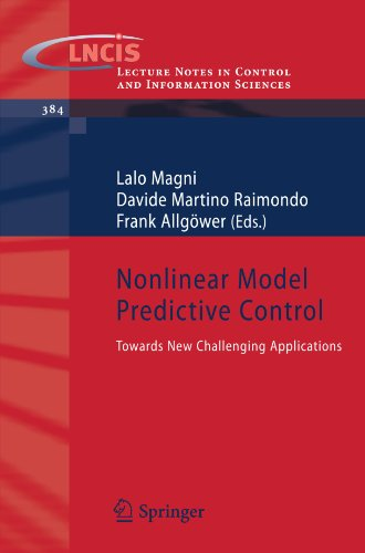 Nonlinear Model Predictive Control: Towards New Challenging Applications (Lecture Notes In Control And Information Sciences)