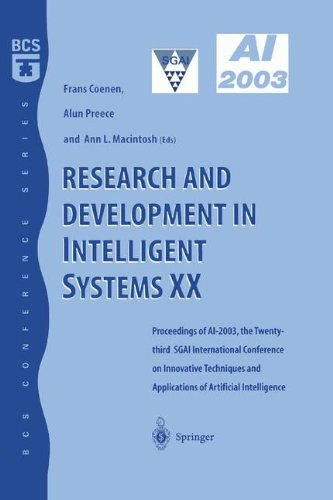 Research and Development in Intelligent Systems XX: Proceedings of AI2003, the Twenty-third SGAI International Conference on Innovative Techniques and Applications of Artificial Intelligence