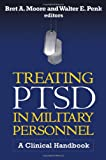 img - for Treating PTSD in Military Personnel: A Clinical Handbook book / textbook / text book