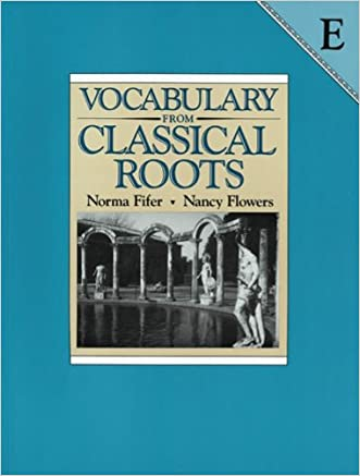 Vocabulary from Classical Roots: Book E