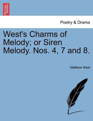 West's Charms of Melody; or Siren Melody. Nos. 4, 7 and 8