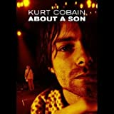 Image of Kurt Cobain - About a Son
