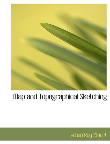 Map and Topographical Sketching