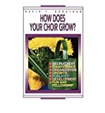 img - for [(How Does Your Choir Grow?)] [Author: David F. Donathan] published on (April, 1995) book / textbook / text book