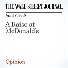 A Raise at McDonald's (       UNABRIDGED) by The Wall Street Journal Narrated by Ken Borgers