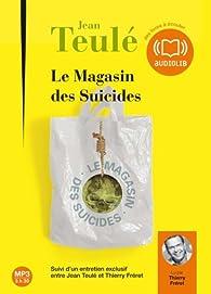 Le Magasin des suicides par Jean Teul�