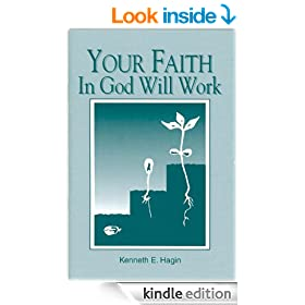 Your Faith In God Will Work