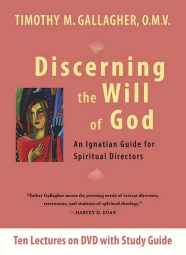 discerning-the-will-of-god-an-ignatian-guide-for-spiritual-directors