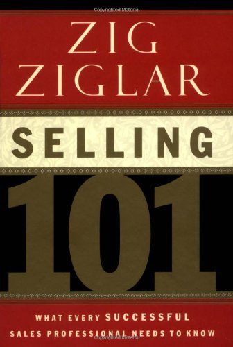 Selling 101: What Every Successful Sales Professional