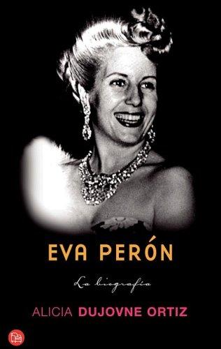 biografia de juan pablo duarte. Eva Perón: La iografía