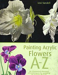 Painting Acrylic Flowers A to Z