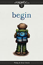 The Growly Books: Begin