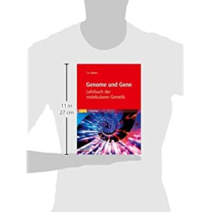 Genome und Gene: Lehrbuch der molekularen Genetik (Sav Biowissenschaften)