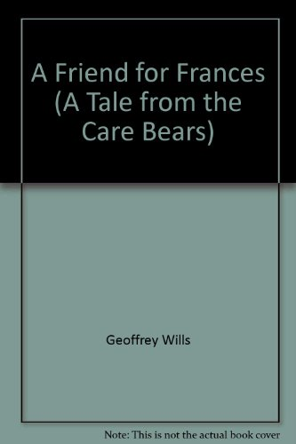 A Friend For Frances (A Tale From The Care Bears) front-1055708
