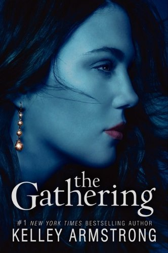 The Gathering (Darkness Rising) by Kelley Armstrong