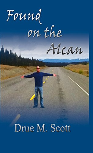 found-on-the-alcan-english-edition