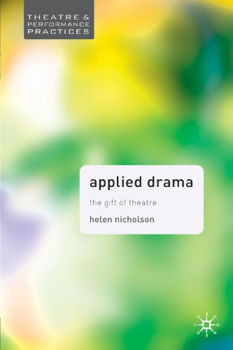 Applied Drama (Theatre and Performance Practices)