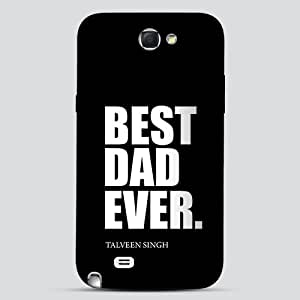 Crude Area Best Dad Ever Back Case for Samsung Galaxy Note 2 (Multicolor)