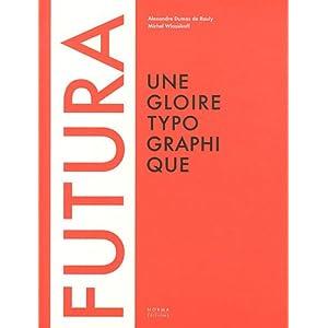 Futura: Une gloire typographique