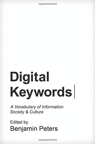 Digital Keywords: A Vocabulary of Information Society and Culture (Princeton Studies in Culture and Technology) (Digital Information compare prices)