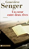 Un coeur entre deux rives © Amazon