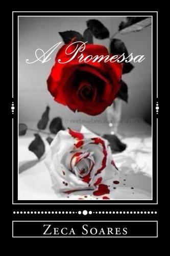 A Promessa (Portuguese Edition)