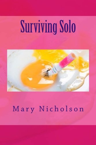 Surviving Solo: A Very Funny Book