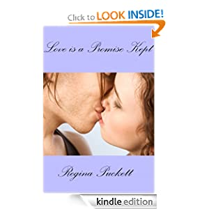 Love is a Promise Kept [Kindle Edition]