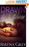 Drawn to You (Swanson Court Series Book 1)