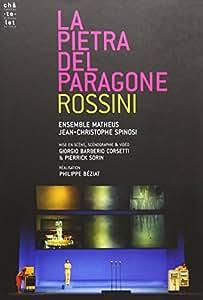 Gioachino Rossini - La Pietra del Paragone / Ensemble Mateus, Spinosi (Chatelet 2007)
