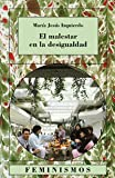 img - for El malestar en la desigualdad / Inequality and Its Discontents (Feminismos) (Spanish Edition) book / textbook / text book