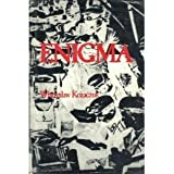 Enigma: How the German Machine Cipher Was Broken and How It Was Read by the Allies in World War Two (Foreign intelligence book series)