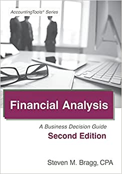Financial Analysis: Second Edition: A Business Decision Guide