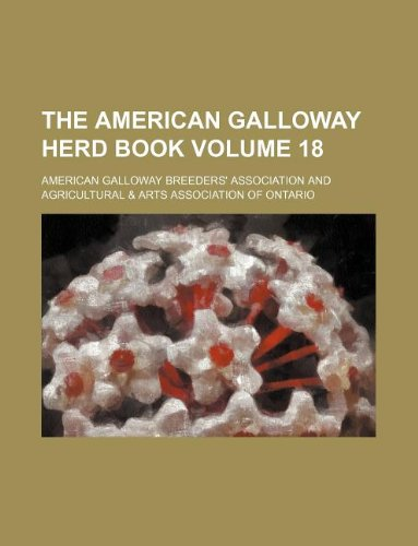 The American Galloway herd book Volume 18