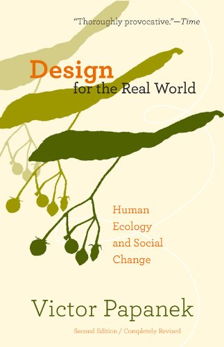 Design for the Real World: Human Ecology and Social Change