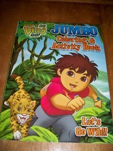 Go Diego Go! Coloring & Activity Book ~ Let's Go Wild!